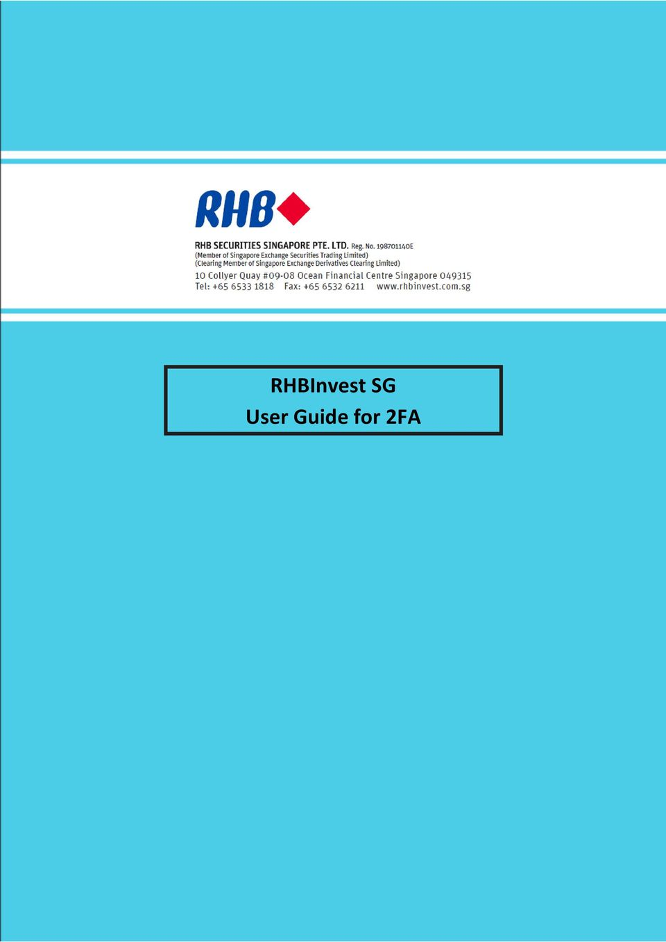 RHBInvest SG User Guide for 2FA - PDF