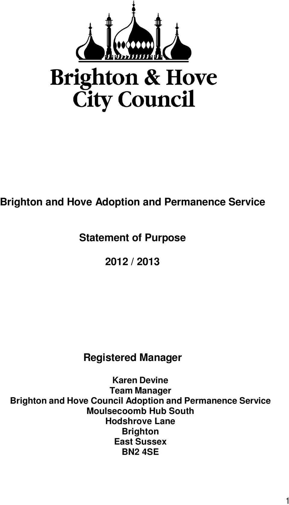 Manager Brighton and Hove Council Adoption and Permanence