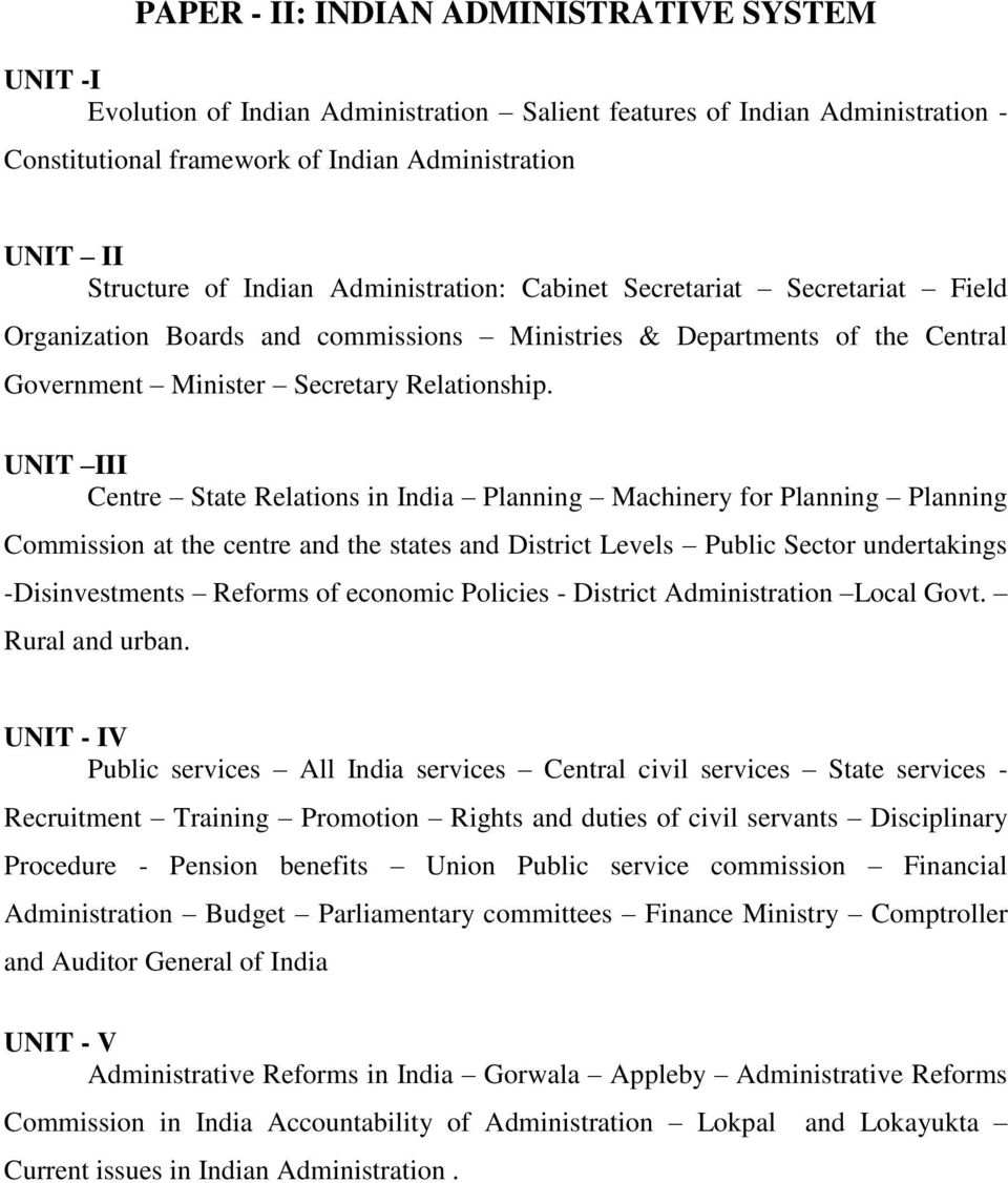 UNIT III Centre State Relations in India Planning Machinery for Planning Planning Commission at the centre and the states and District Levels Public Sector undertakings -Disinvestments Reforms of