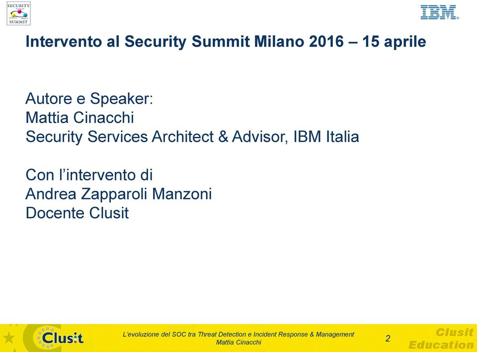 Architect & Advisor, IBM Italia Con l