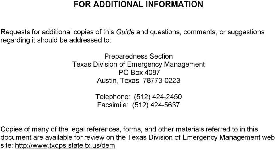 Telephone: (512) 424-2450 Facsimile: (512) 424-5637 Copies of many of the legal references, forms, and other materials