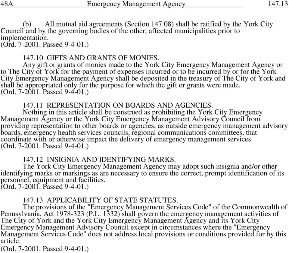 Any gift or grants of monies made to the York City Emergency Management Agency or to The City of York for the payment of expenses incurred or to be incurred by or for the York City Emergency