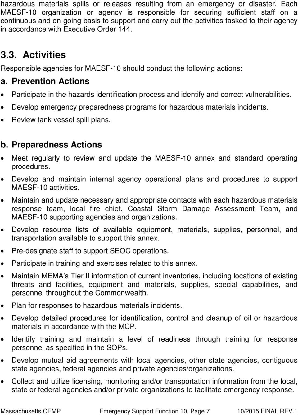 Executive Order 144. 3.3. Activities Responsible agencies for MAESF-10 should conduct the following actions: a.