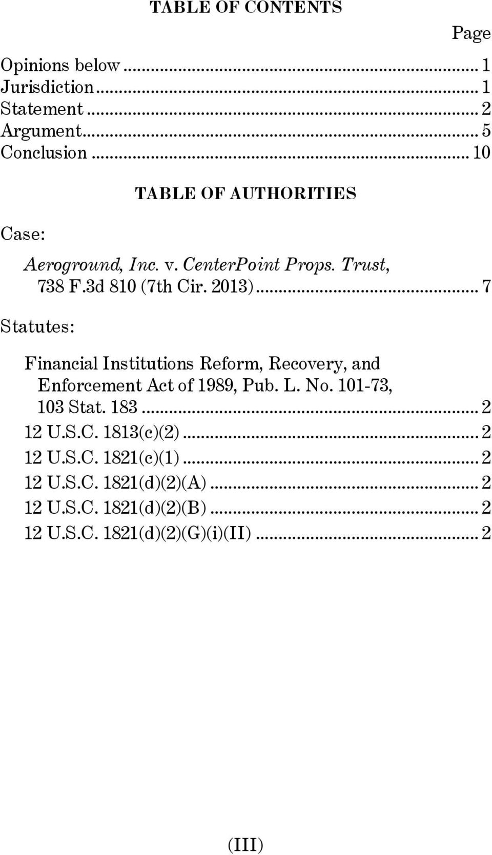 .. 7 Statutes: Financial Institutions Reform, Recovery, and Enforcement Act of 1989, Pub. L. No. 101-73, 103 Stat. 183.