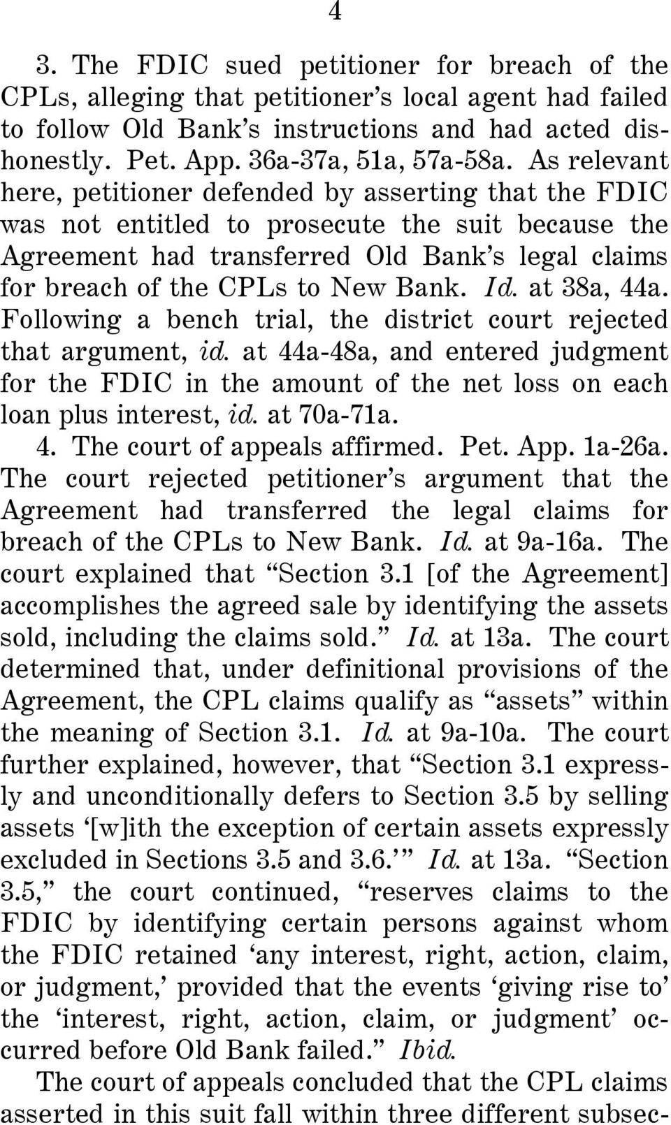Bank. Id. at 38a, 44a. Following a bench trial, the district court rejected that argument, id.