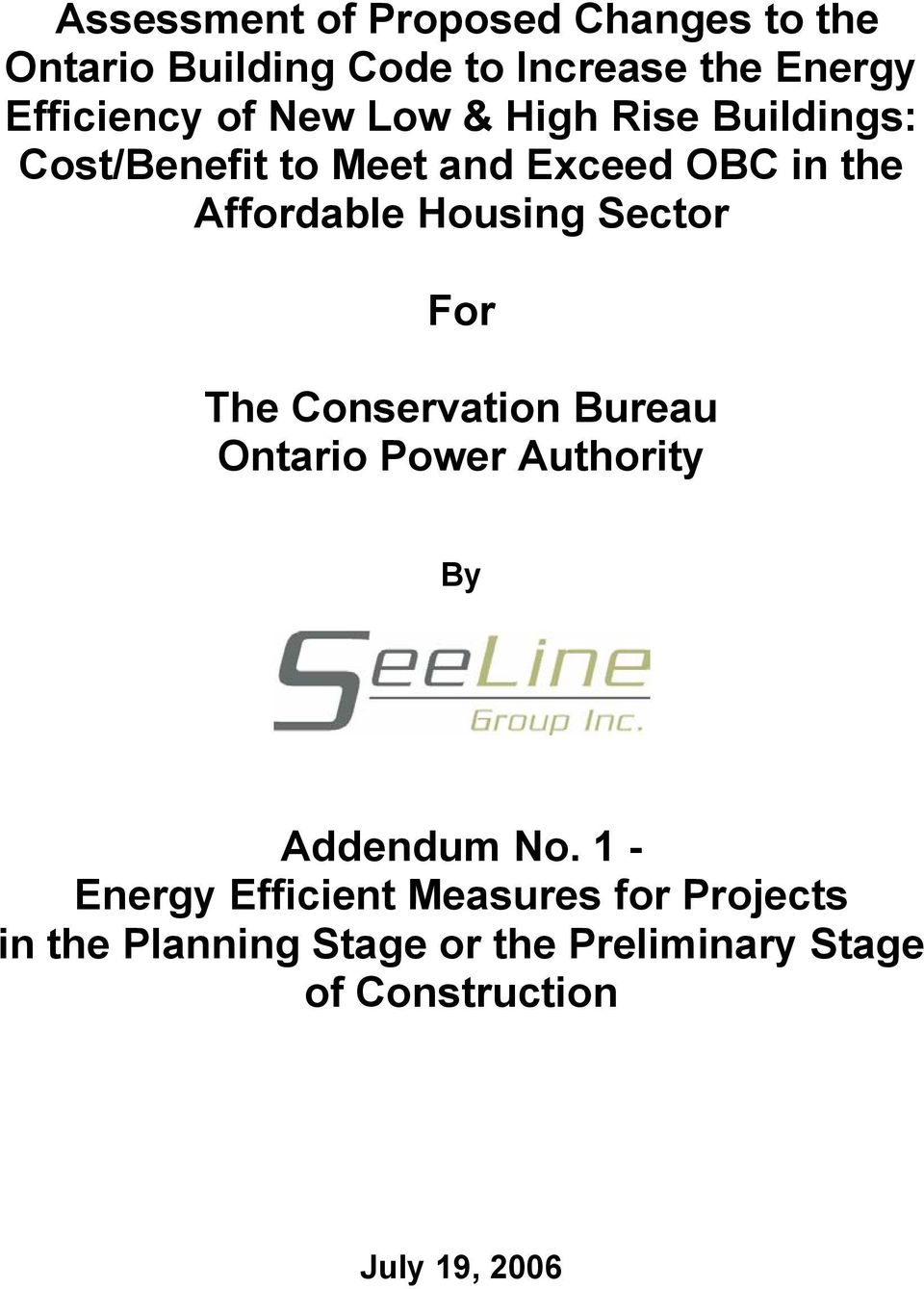 Sector For The Conservation Bureau Ontario Power Authority By Addendum No.