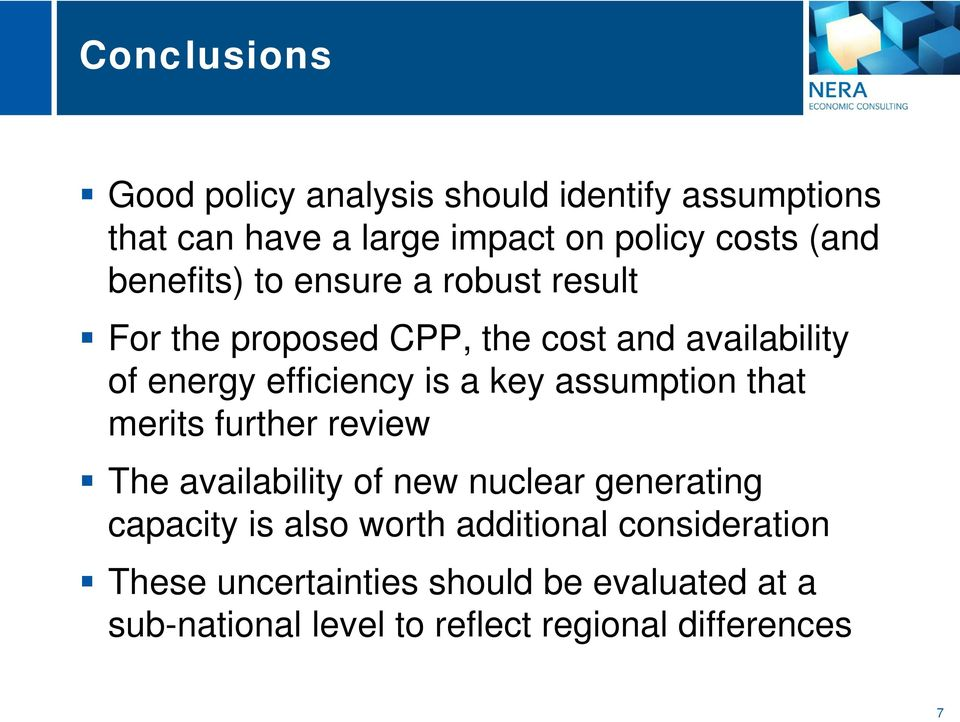 key assumption that merits further review The availability of new nuclear generating capacity is also worth