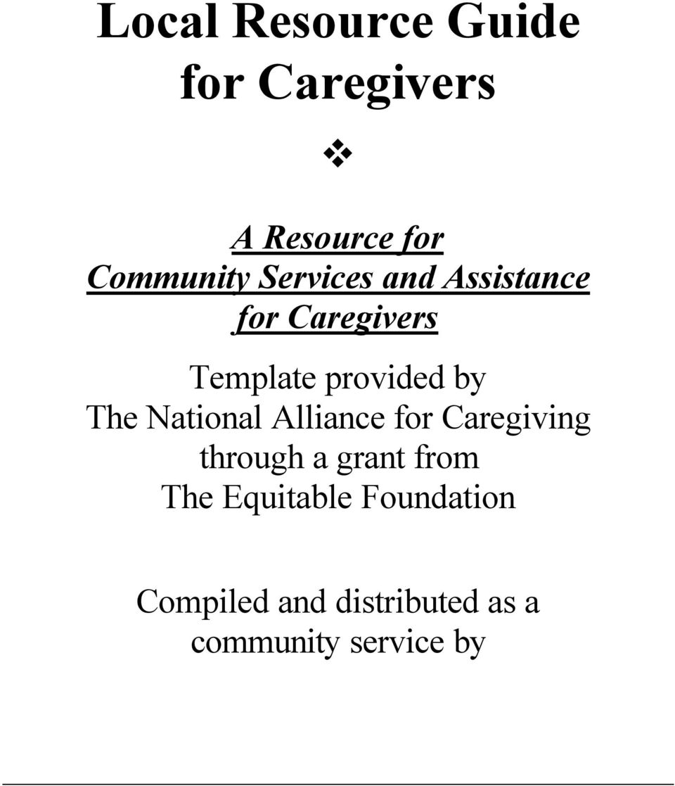 National Alliance for Caregiving through a grant from The