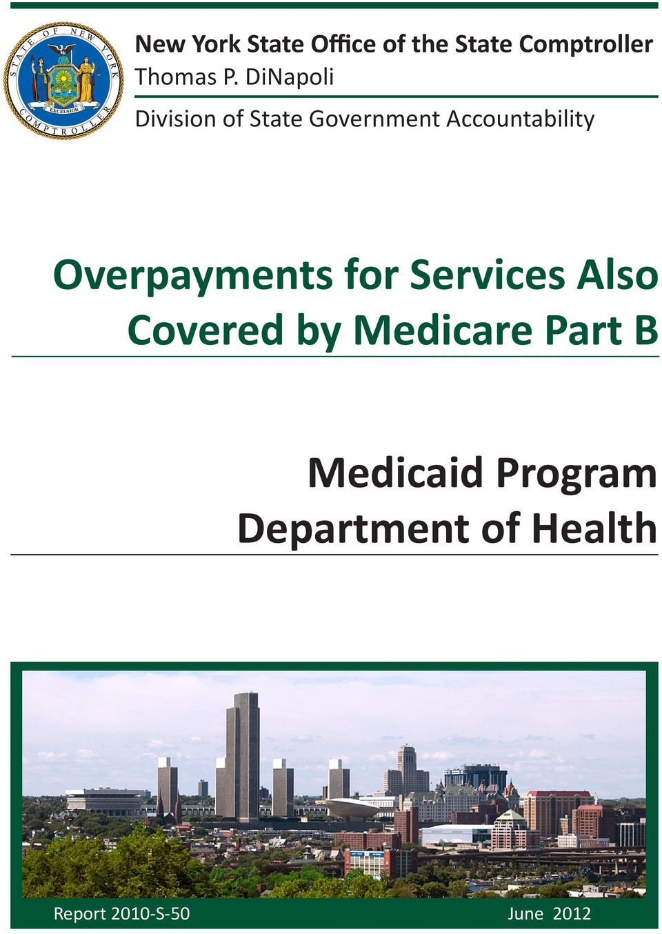 Overpayments for Services Also Covered by Medicare Part B