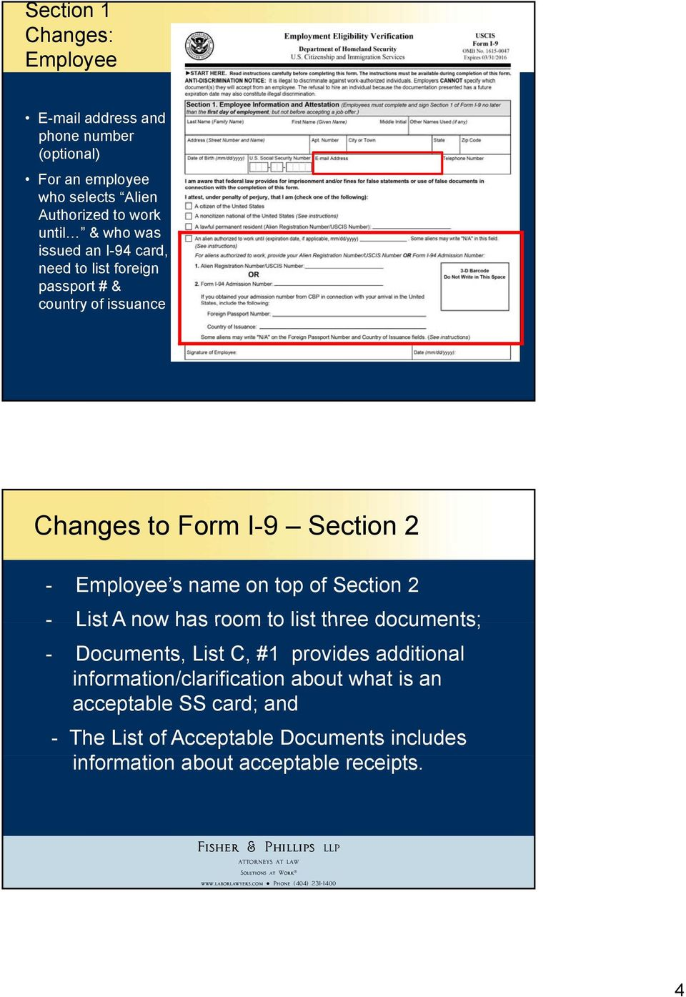 on top of Section 2 - List A now has room to list three documents; - Documents, List C, #1 provides additional