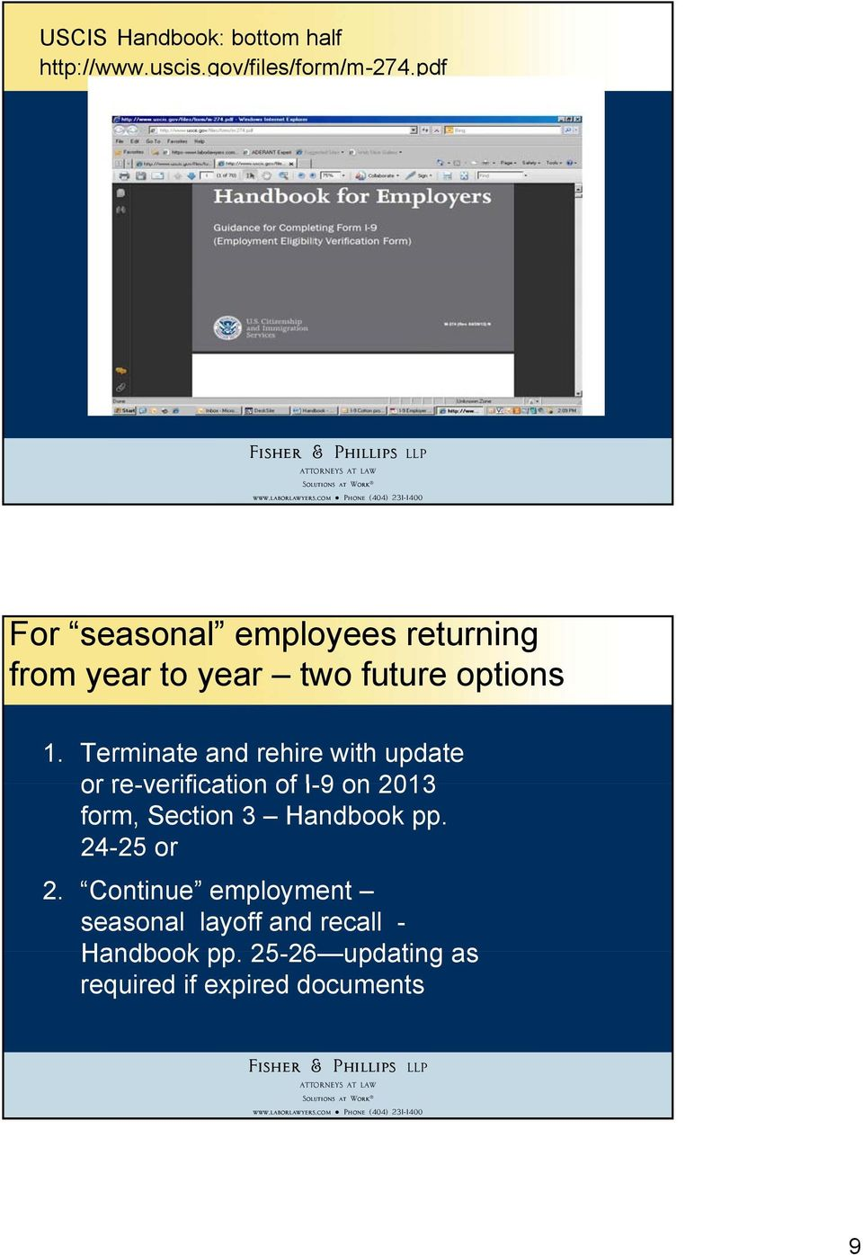 Terminate and rehire with update or re-verification of I-9 on 2013 form, Section 3 Handbook