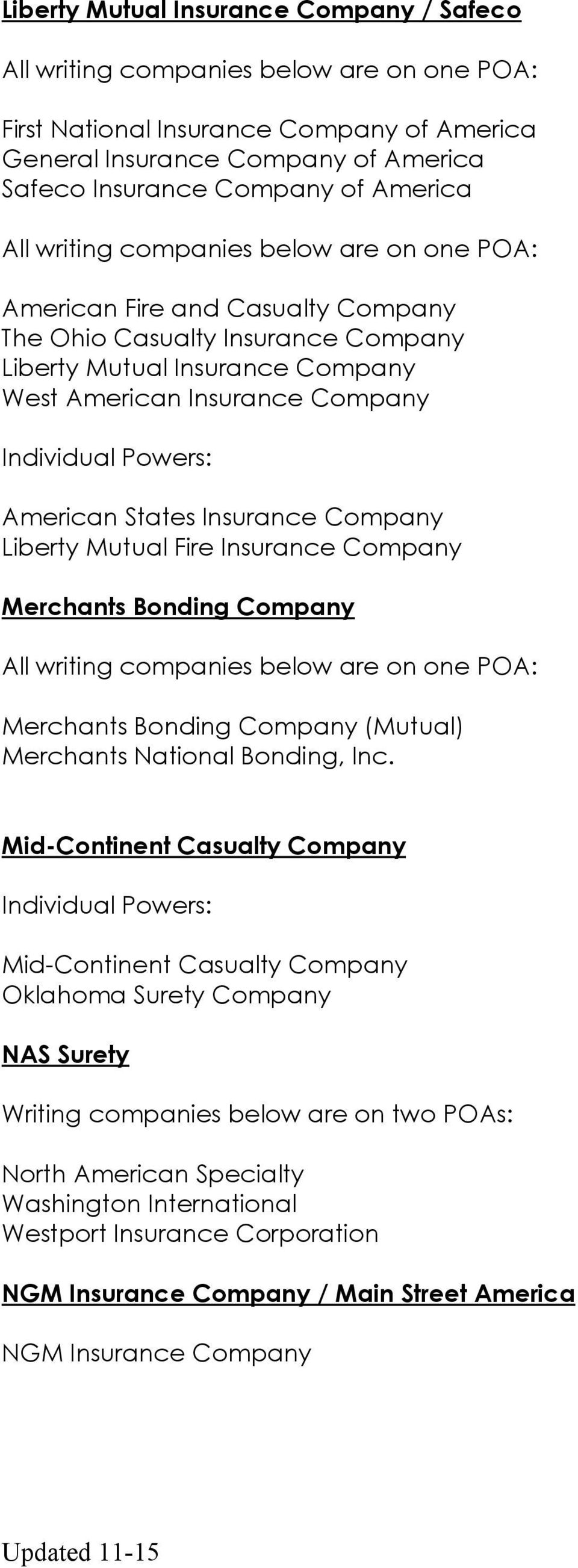 Merchants Bonding Company Merchants Bonding Company (Mutual) Merchants National Bonding, Inc.