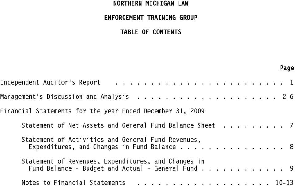 .. 2-6 Financial Statements for the year Ended December 31, 2009 Statement of Net Assets and General Fund Balance Sheet.