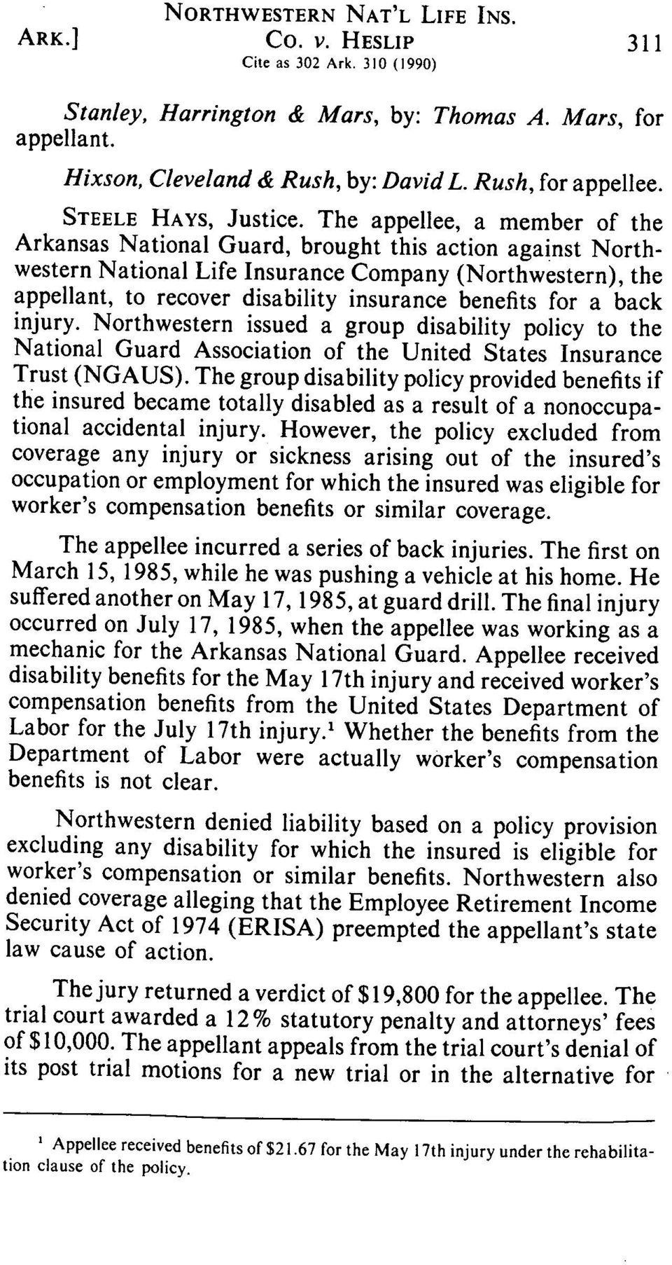 for a back injury. Northwestern issued a group disability policy to the National Guard Association of the United States Insurance Trust (NGAUS).