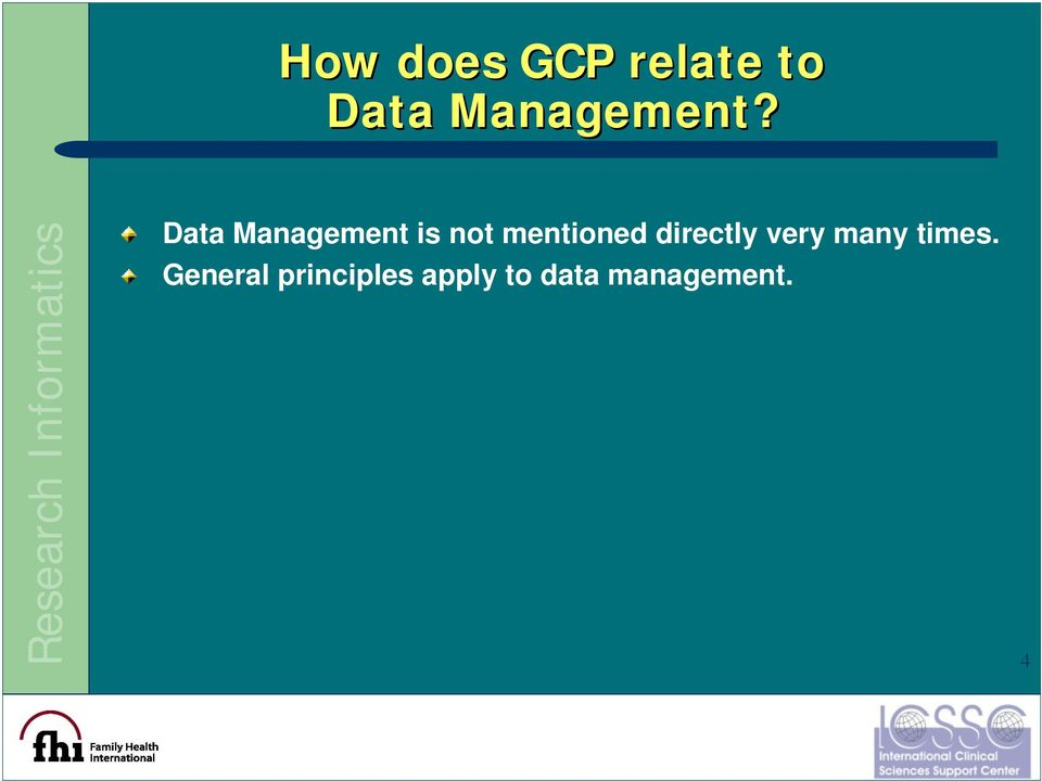 Data Management is not mentioned