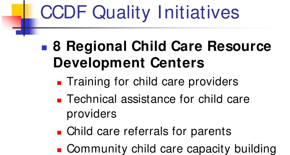 Technical assistance for child care providers Child care