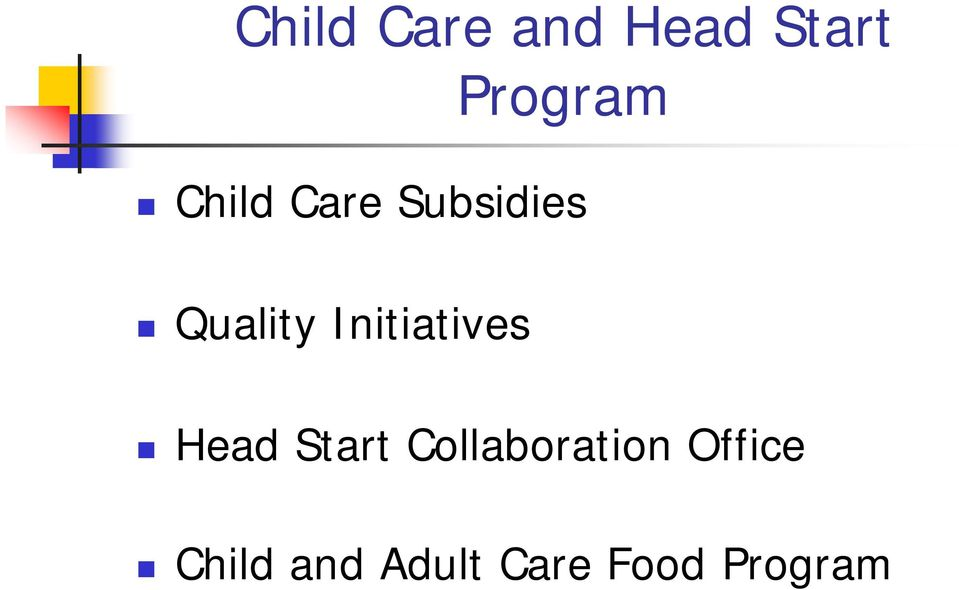 Initiatives Head Start