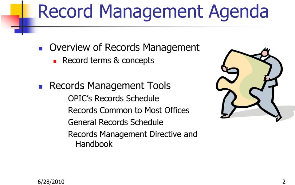 Records Schedule Records Common to Most Offices General