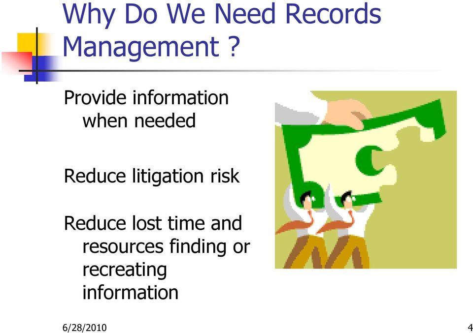 litigation risk Reduce lost time and