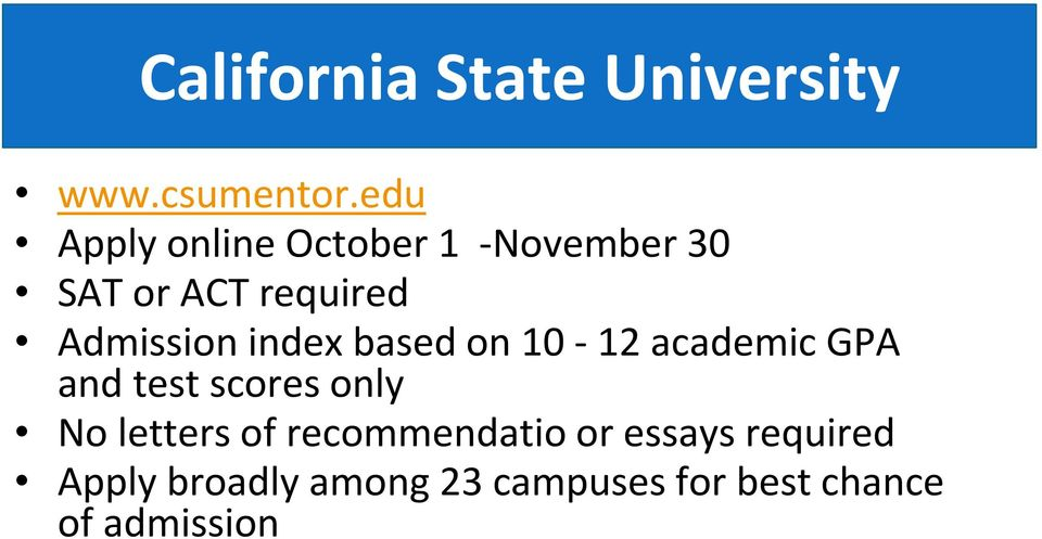 Admission index based on 10-12 academic GPA and test scores only No