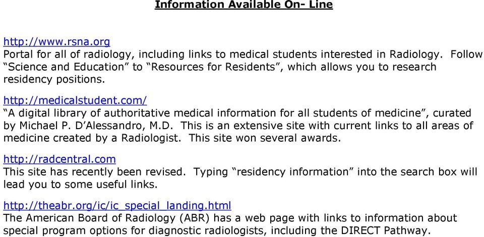 com/ A digital library of authoritative medical information for all students of medicine, curated by Michael P. D