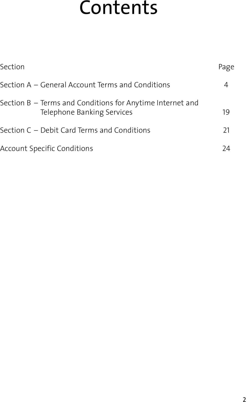 Internet and Telephone Banking Services 19 Section C Debit