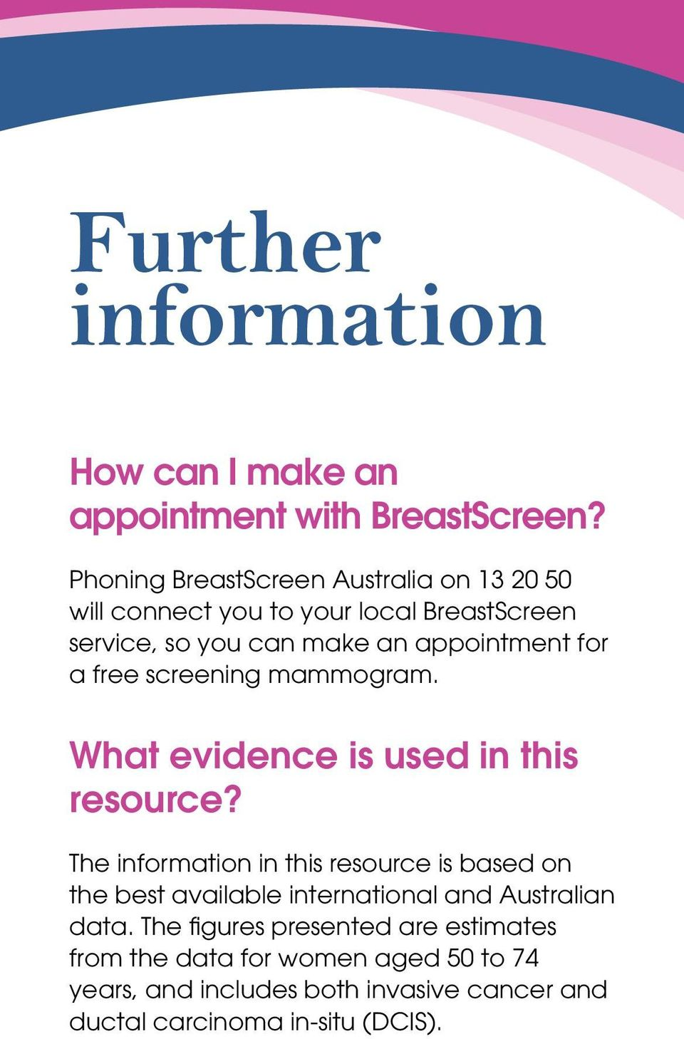 for a free screening mammogram. What evidence is used in this resource?