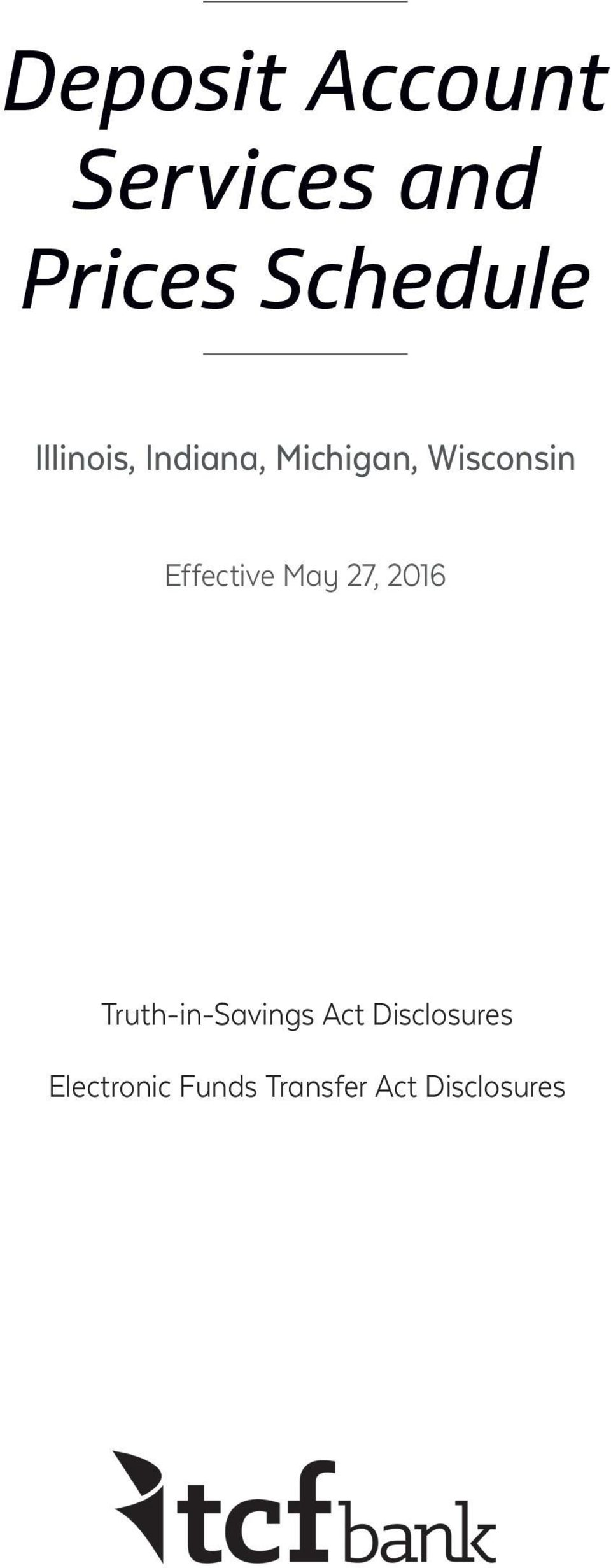 Effective May 27, 2016 Truth-in-Savings Act