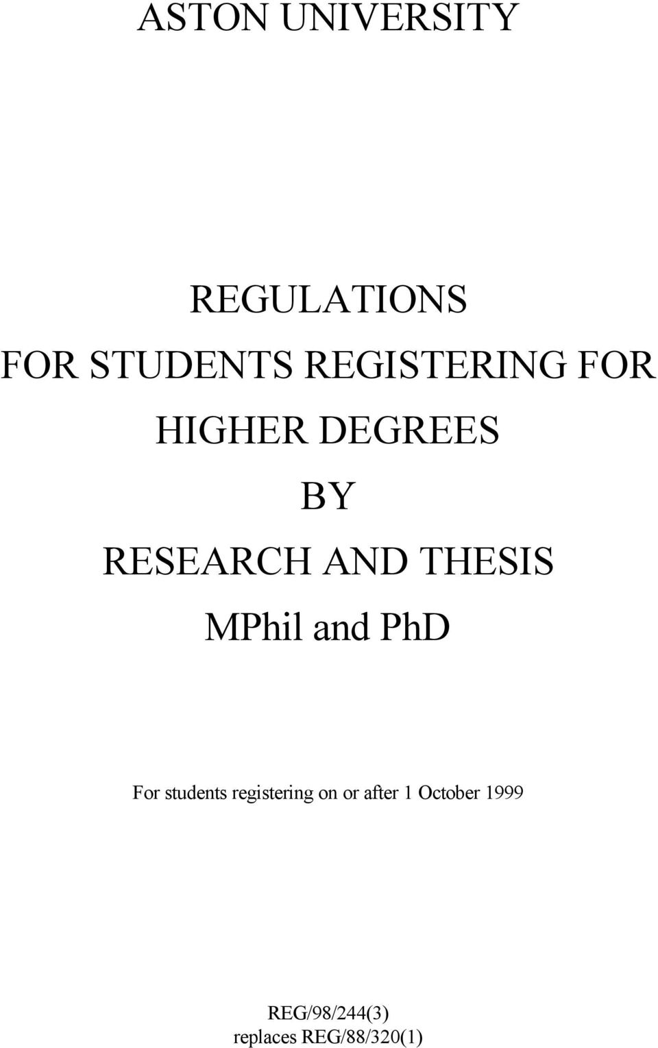 THESIS MPhil and PhD For students registering on