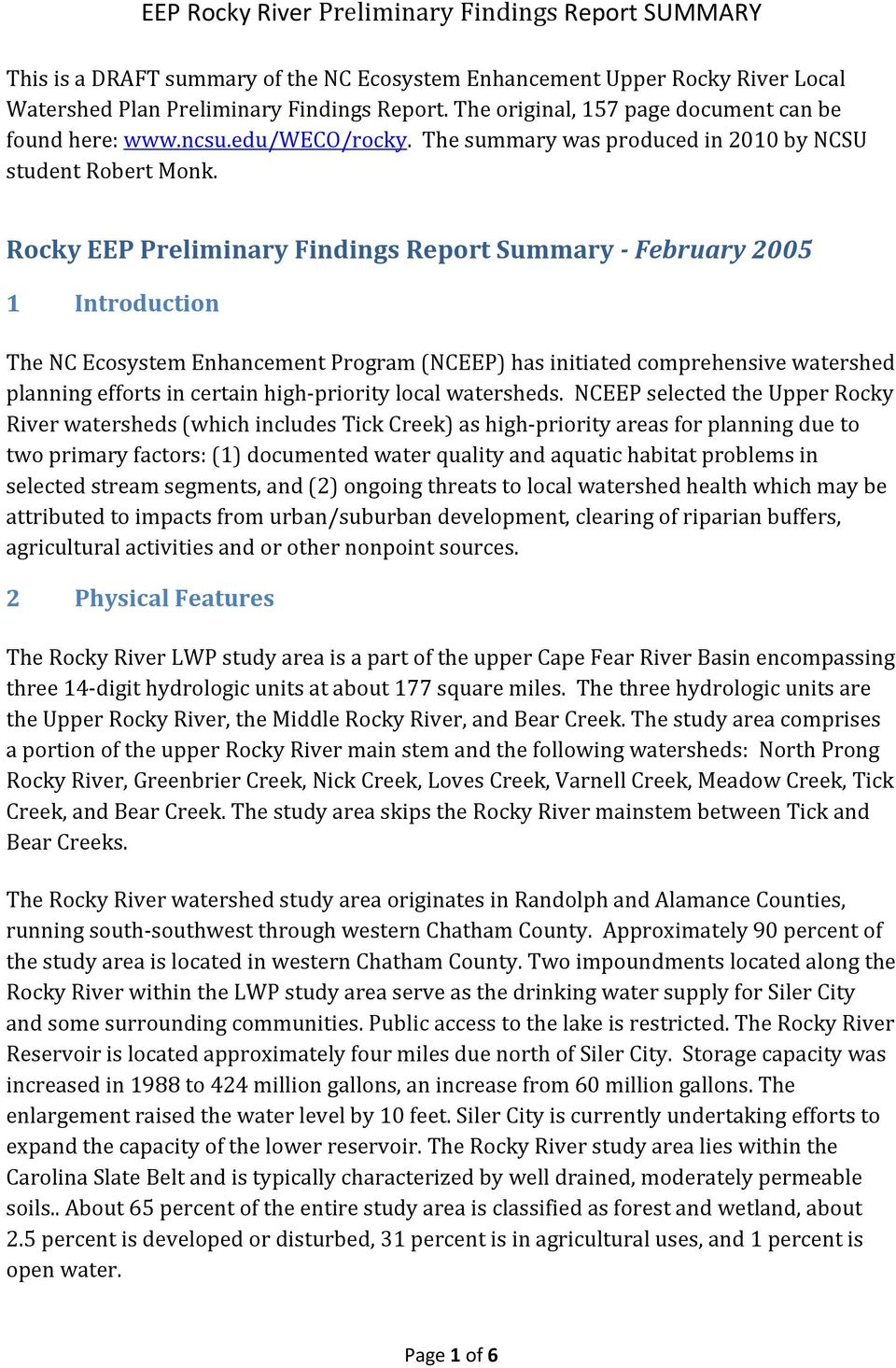 Rocky EEP Preliminary Findings Report Summary February 2005 1 Introduction The NC Ecosystem Enhancement Program (NCEEP) has initiated comprehensive watershed planning efforts in certain high priority