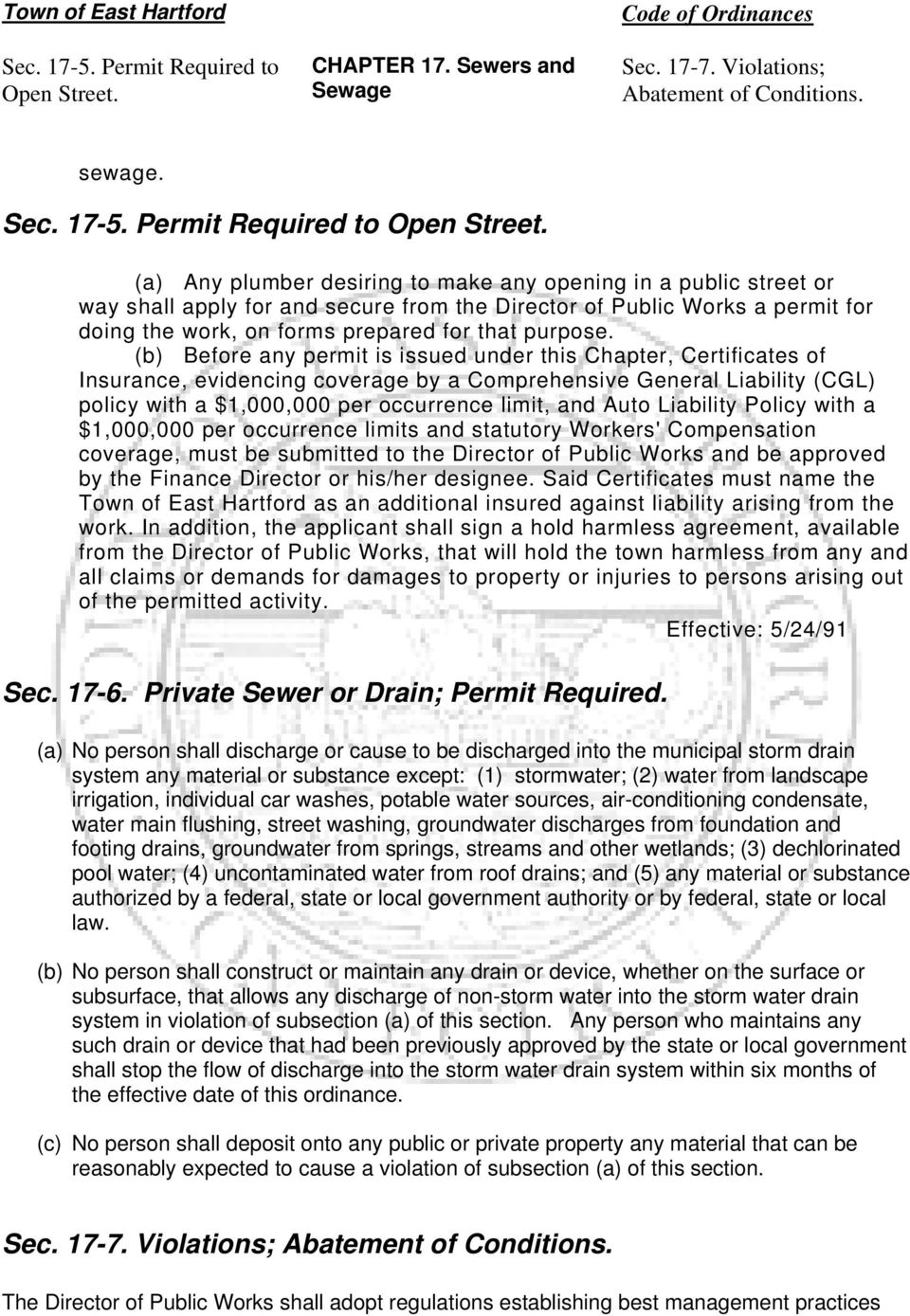 (a) Any plumber desiring to make any opening in a public street or way shall apply for and secure from the Director of Public Works a permit for doing the work, on forms prepared for that purpose.