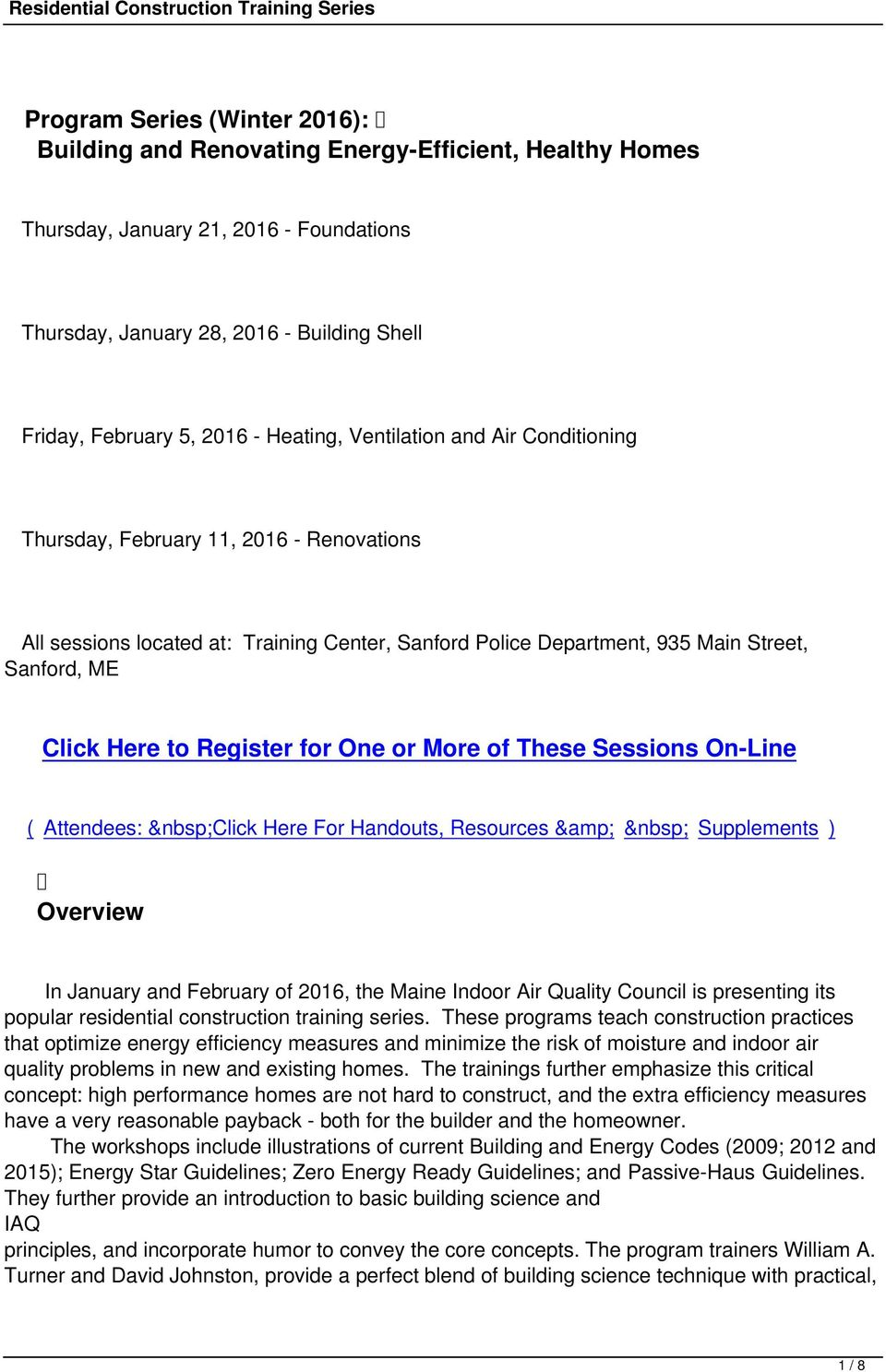 Register for One or More of These Sessions On-Line ( Attendees: Click Here For Handouts, Resources & Supplements ) Overview In January and February of 2016, the Maine Indoor Air Quality Council is