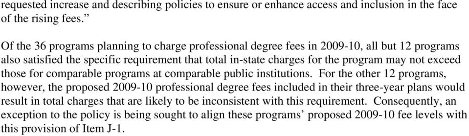 may not exceed those for comparable programs at comparable public institutions.