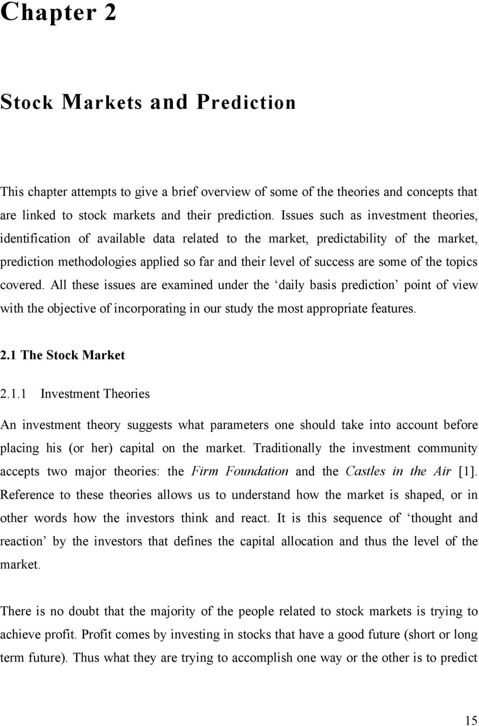 Using neural networks and genetic algorithms to predict stock market returns