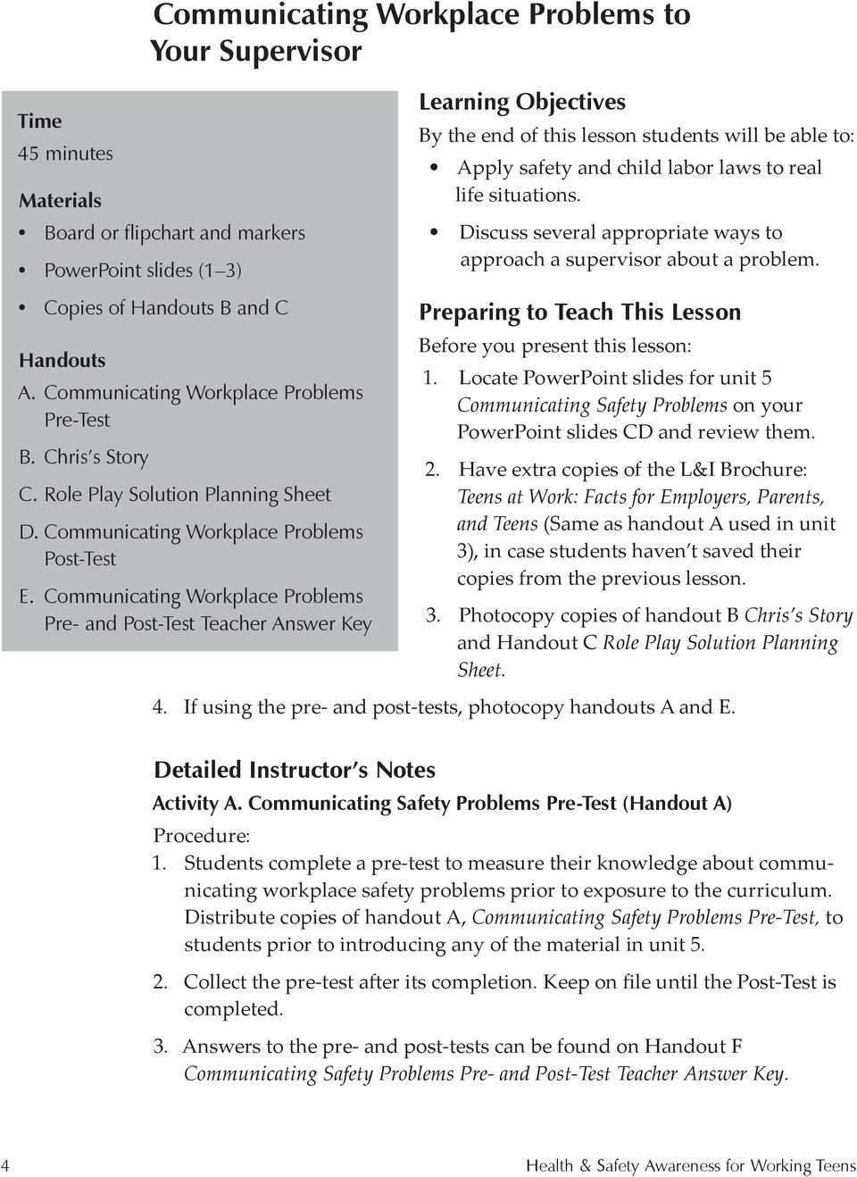 Communicating Workplace Problems Pre- and Post-Test Teacher Answer Key Learning Objectives By the end of this lesson students will be able to: Apply safety and child labor laws to real life