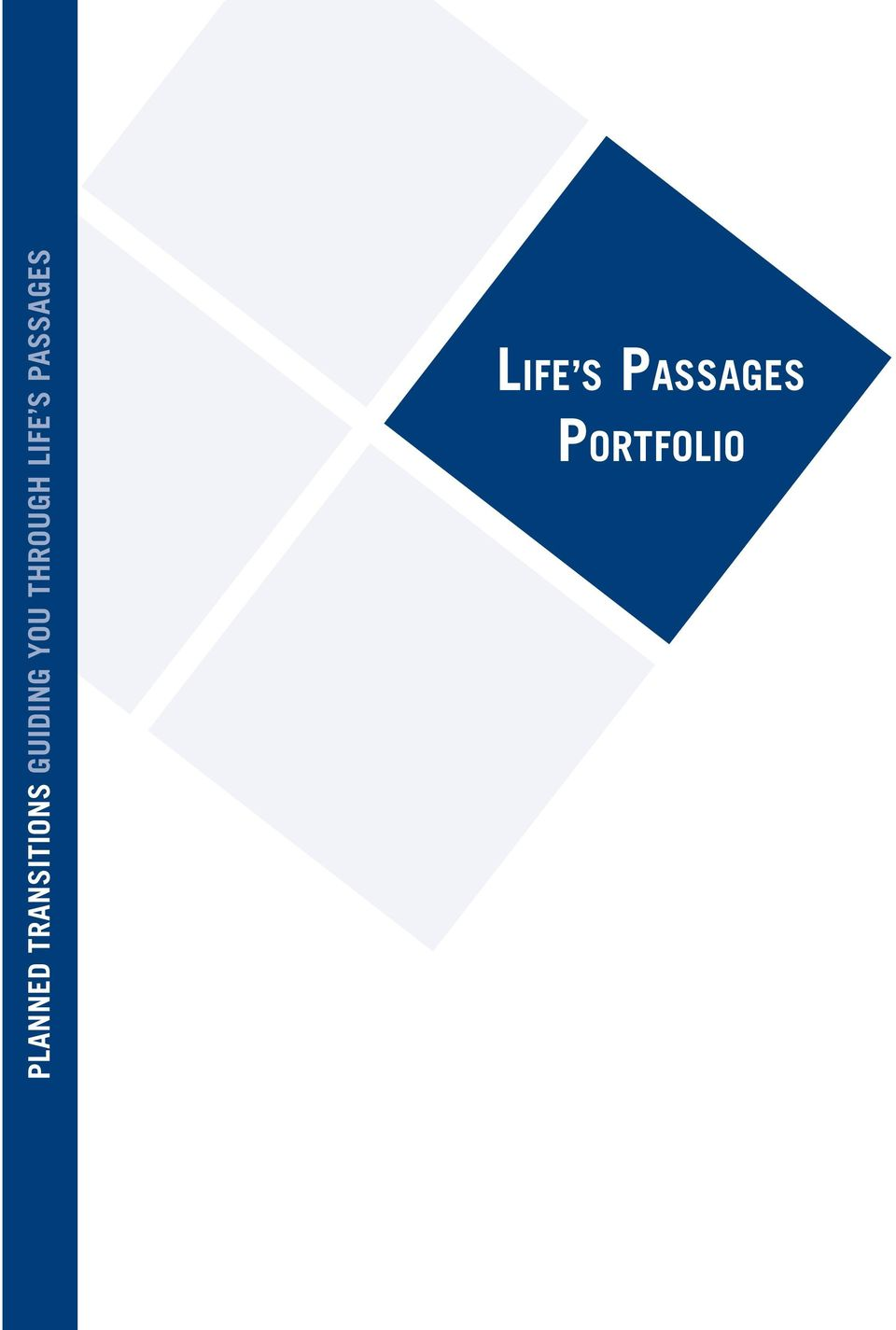 LIFE S PASSAGES LIFE