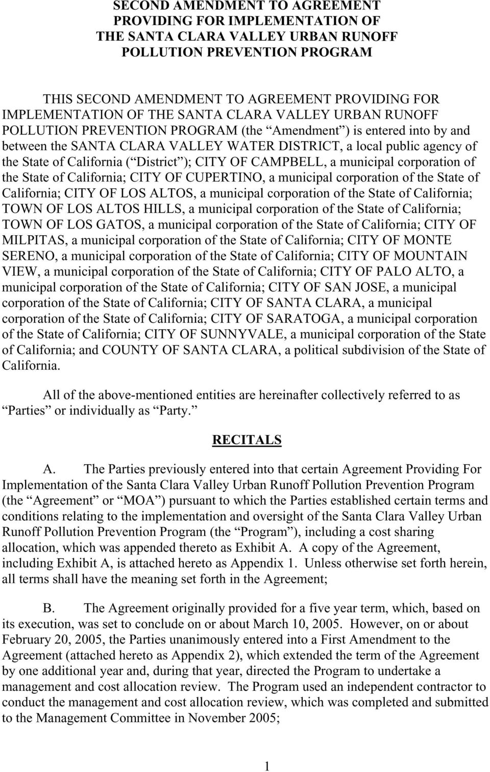 District ); CITY OF CAMPBELL, a municipal corporation of the State of California; CITY OF CUPERTINO, a municipal corporation of the State of California; CITY OF LOS ALTOS, a municipal corporation of