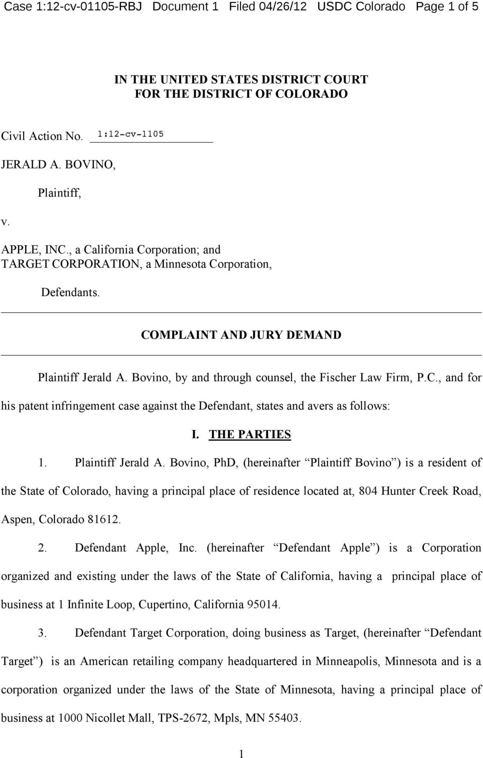 THE PARTIES 1. Plaintiff Jerald A.