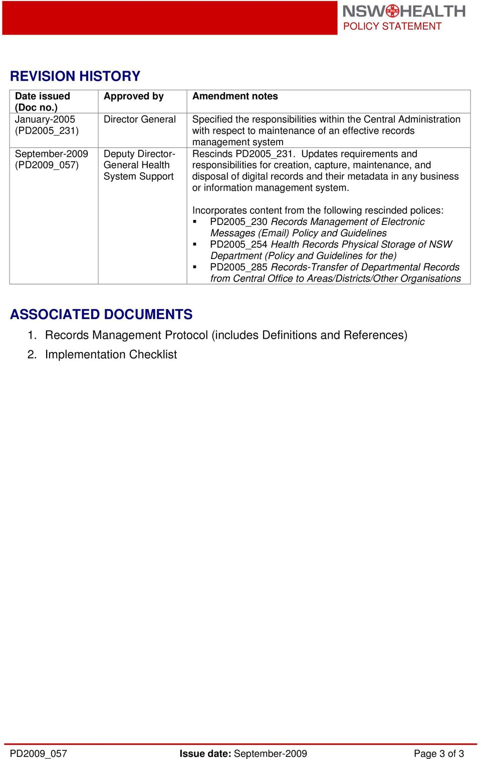 Administration with respect to maintenance of an effective records management system Rescinds PD2005_231.