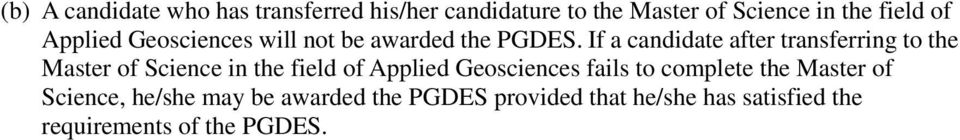 If a candidate after transferring to the Master of Science in the field of Applied Geosciences