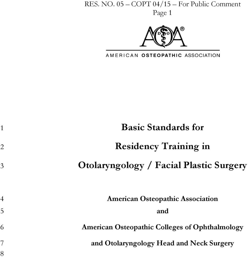 Residency Training in Otolaryngology / Facial Plastic Surgery