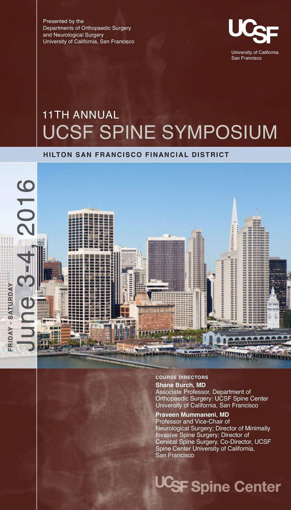 UCSF SPINE SYMPOSIUM 11TH ANNUAL  Presented by the Departments of