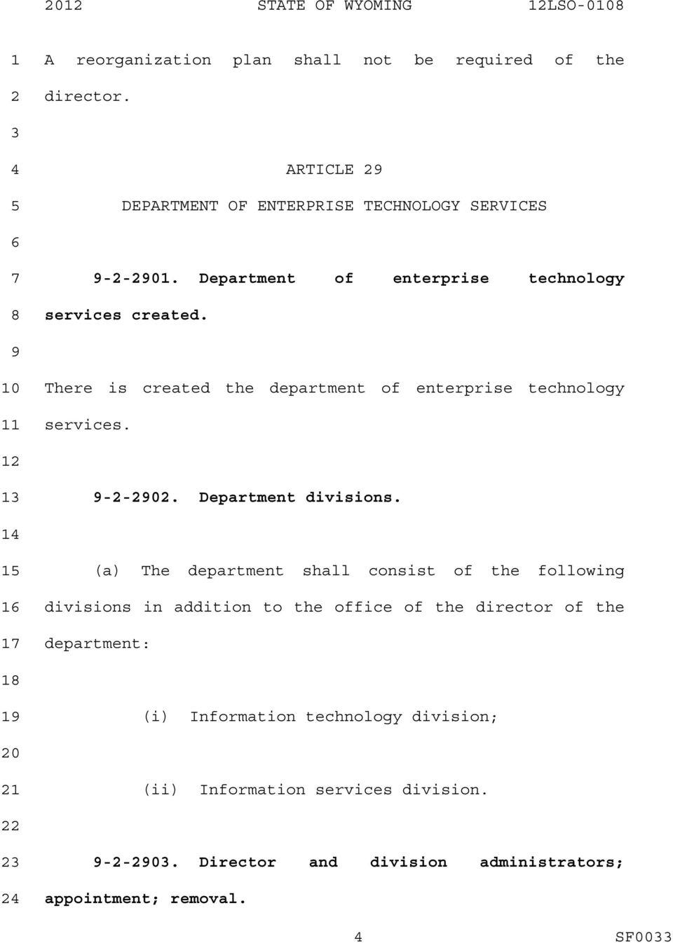 There is created the department of enterprise technology services. --0. Department divisions.