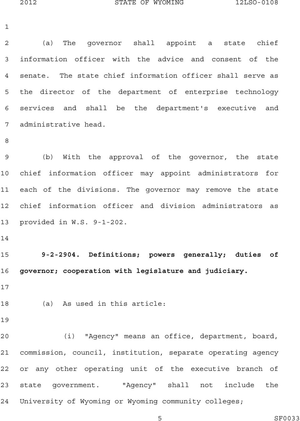 (b) With the approval of the governor, the state chief information officer may appoint administrators for each of the divisions.