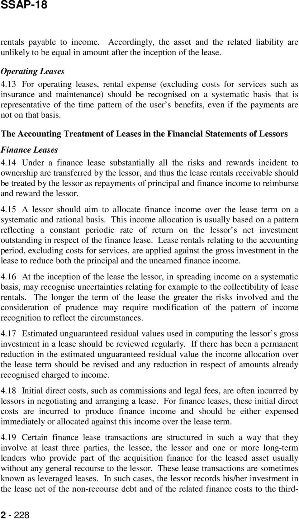 user s benefits, even if the payments are not on that basis. The Accounting Treatment of Leases in the Financial Statements of Lessors Finance Leases 4.