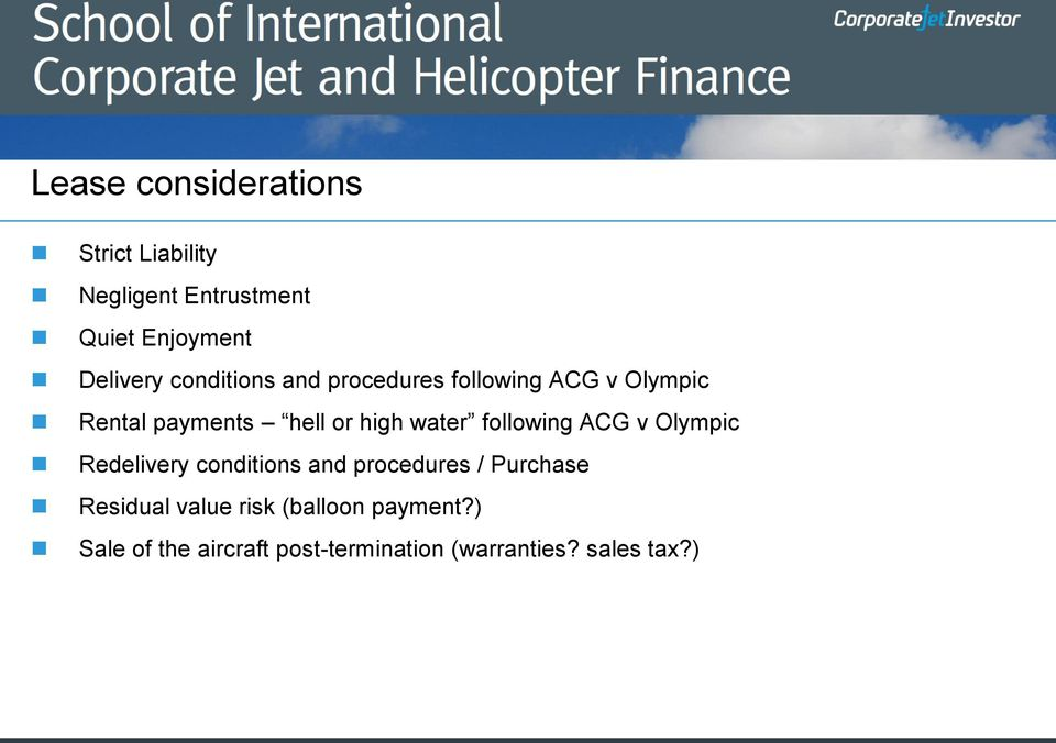 following ACG v Olympic Redelivery conditions and procedures / Purchase Residual