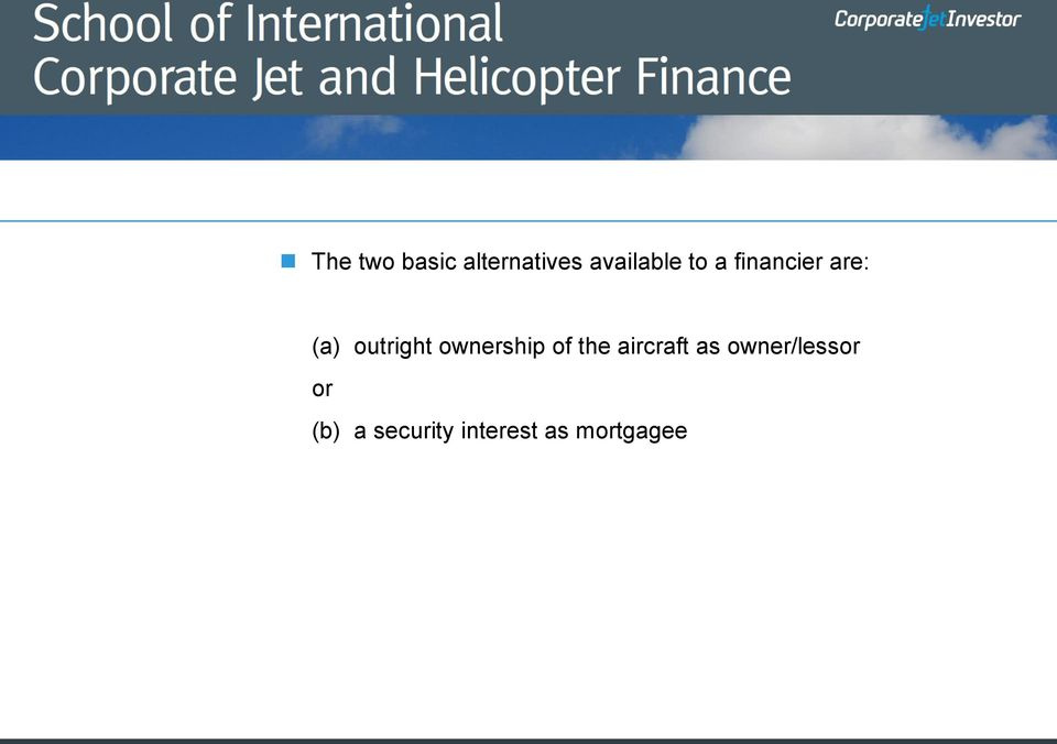 ownership of the aircraft as
