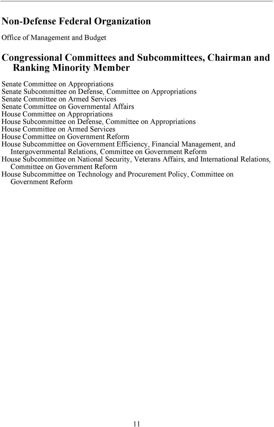 Committee on Appropriations House Committee on Armed Services House Committee on Government Reform House Subcommittee on Government Efficiency, Financial Management, and Intergovernmental Relations,