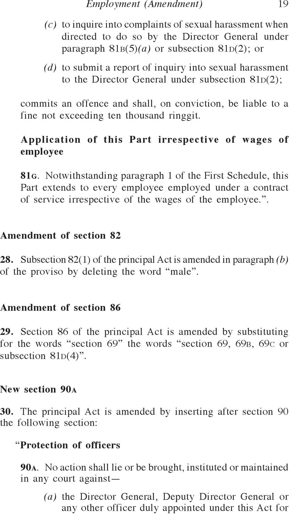 Application of this Part irrespective of wages of employee 81g.