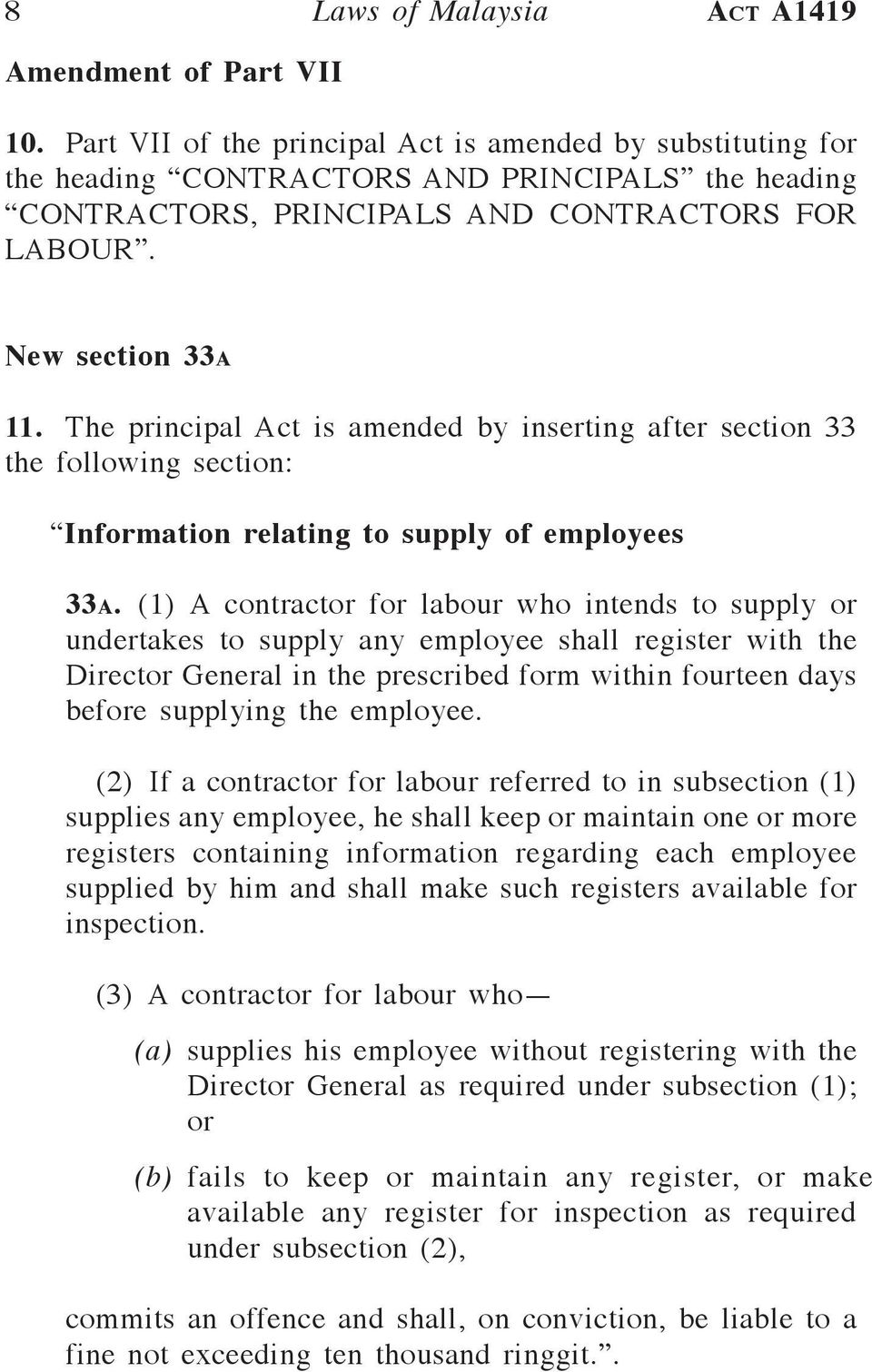 The principal Act is amended by inserting after section 33 the following section: Information relating to supply of employees 33a.